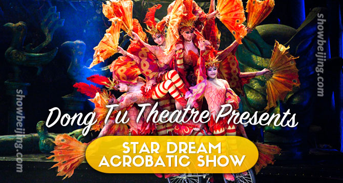 Star Dream Beijing Acrobatic Show